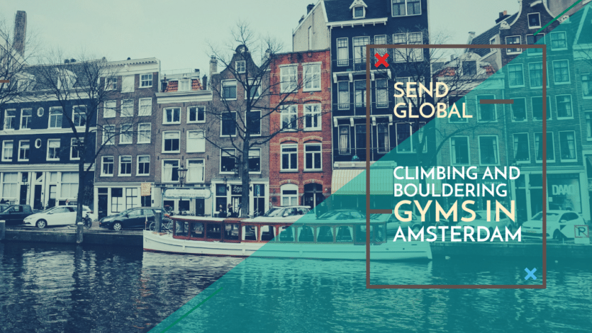 Send Global: Climbing and Bouldering Gyms in Amsterdam
